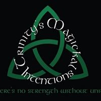 Trinity's Magickal Intentions