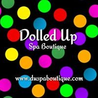 Dolled Up Spa Boutique