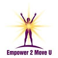 Empower 2 Move U