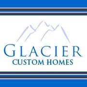 Glacier Custom Homes