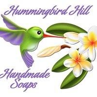 Hummingbird Hill Handmade Soaps