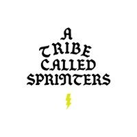 A Tribe Called Sprinters