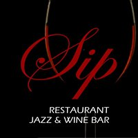 SIP on Main Restaurant     Jazz & Blues