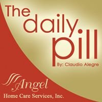 The Daily Pill -  Home Health Tips For Patients and Families