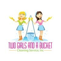 Two Girls and a Bucket Cleaning Service