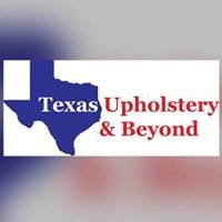 Texas Upholstery & Beyond