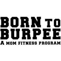 Born to Burpee