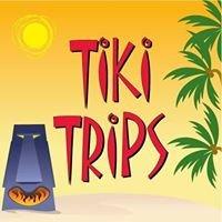 TIKI TRIPS!