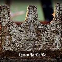 Queen La De Da's