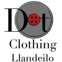 Dotclothing Llandeilo