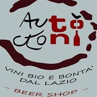 AutocTòni - Enoteca, beer shop, bontà dal Lazio