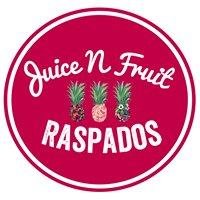 Juice N' Fruit Raspados