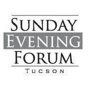 Sunday Evening Forum Tucson