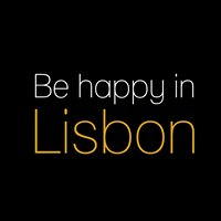 Be happy in Lisbon