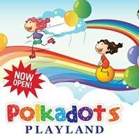 Polkadots Playland