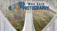 Who Said Photography