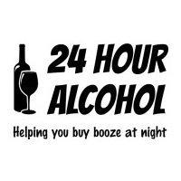 24 Hour Alcohol