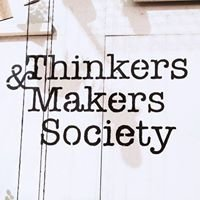 Thinkers & Makers Society