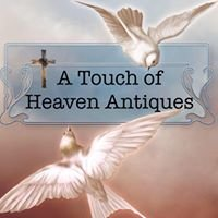A Touch Of Heaven Antiques