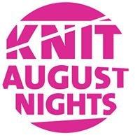 Knit August Nights - Knitters Retreat