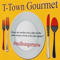 T-Town Gourmet