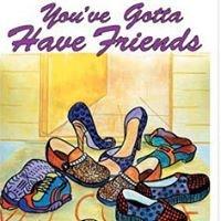 You've Gotta Have Friends