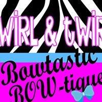 Swirl & Twirl Bowtastic Bow-tique