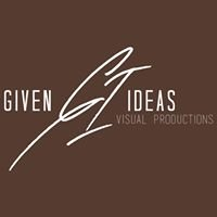 Given Ideas Visual Productions