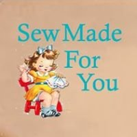Sew Made For You