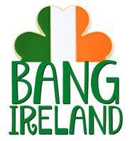 Bang Ireland