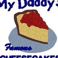 My Daddy's Famous Cheesecakes