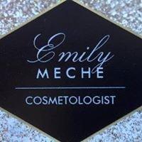 Emily Meche, Cosmetologist