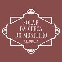Solar da Cerca do Mosteiro
