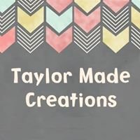 Taylor Made Creations
