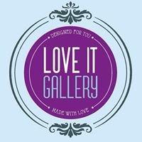 Love it gallery