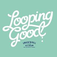 Looping Good