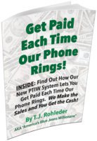 FREE BOOK....Get Paid Each Time Our Phone Rings!