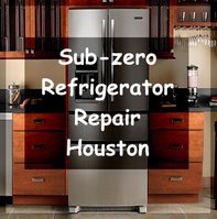 Sub-zero Refrigerator Repair Houston