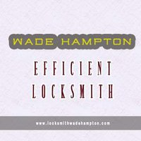 Wade Hampton Efficient Locksmith