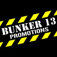 Bunker 13 Promotions