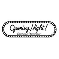 Opening Night!