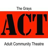 The Grays Adult Community Theatre