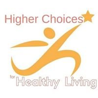 Higher Choices for Healthy Living