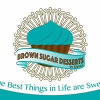 Brown Sugar Desserts by Renea'