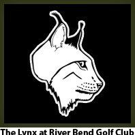 The Lynx at River Bend Golf Club