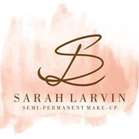 Sarah Larvin Semi Permanent Makeup Artist