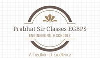 Prabhat Sir Classes EGBPS