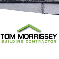 Tom Morrissey Building Contractor