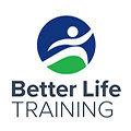 Better Life Training