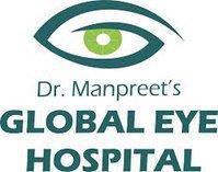DR MANPREET GLOBAL EYE HOSPITAL